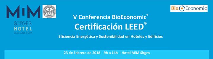 V Conferencia BioEconomic® Certificación LEED®