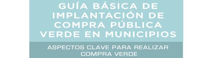 Ihobe edita una guía básica para la implantación de la compra pública verde en municipios