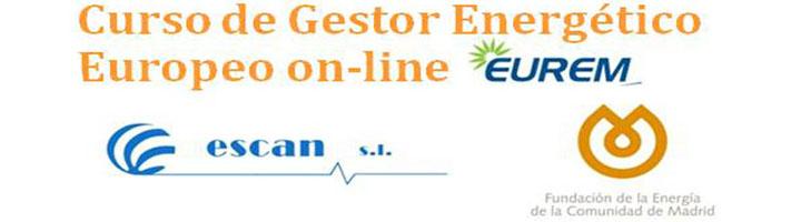 EUREM presenta el nuevo Curso de Gestor Energético Europeo