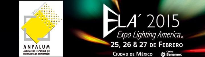 ANFALUM participa en la Feria ELA (Expo Lighting America) de iluminación en México