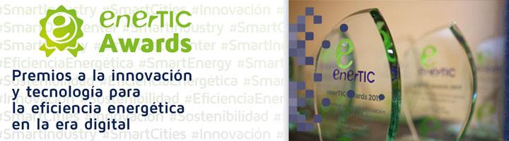 enerTIC anuncia la apertura de la convocatoria de la 7ª edición de los Premios a la Innovación y Tecnología para la Eficiencia Energética en la era digital