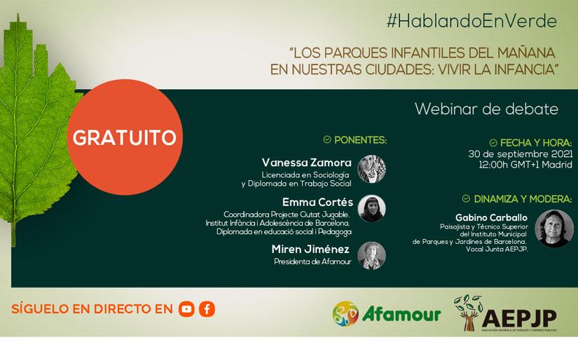 AEPJP y Afamour debatirán sobre los parques infantiles del futuro en un nuevo webinar #HablandoEnVerde