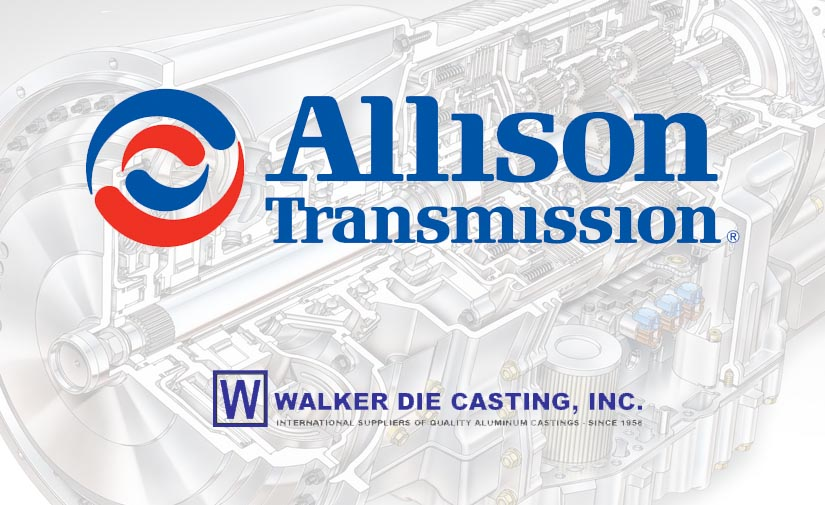Allison Transmission adquiere Walker Die Casting