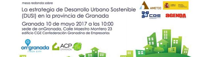 La Estrategia de Desarrollo Urbano Sostenible (DUSI) en la provincia de Granada