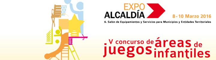 Feria de Zaragoza convoca el concurso de Áreas de Juegos Infantiles en el marco de ExpoAlcaldía 2016