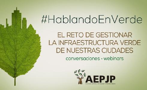 AEPJP presenta una nueva propuesta formativa para seguir avanzando en la gestión de la infraestructura verde urbana