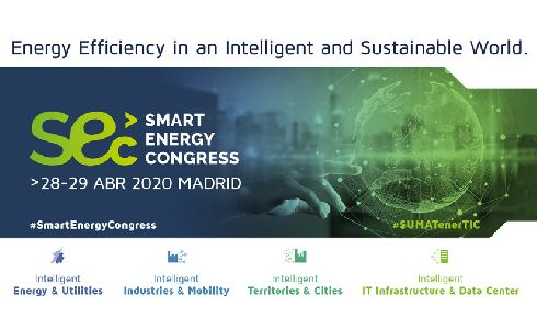 Digitalización, energía y clima, impulsan una edición especial en Madrid del Smart Energy Congress para 2020