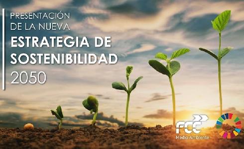 FCC Medio Ambiente presenta su nueva Estrategia de Sostenibilidad 2050