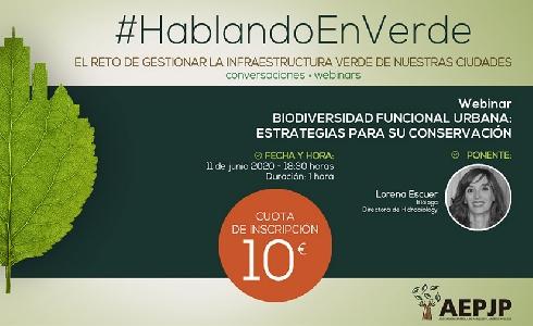 Webinar #Hablandoenverde sobre la biodiversidad funcional urbana