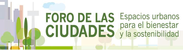 El Foro de las Ciudades convoca a más de 170 ponentes y 20 visiones sobre la nueva ciudad del siglo XXI