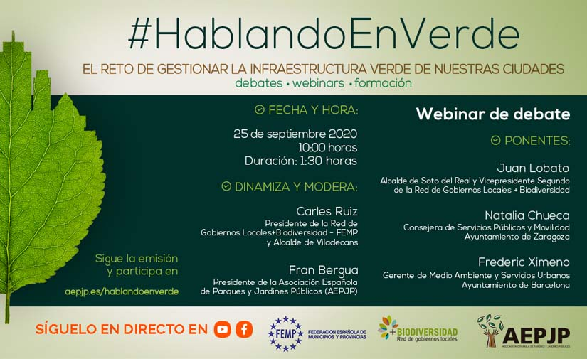 Vuelven los webinars #Hablandoenverde, centrados en la gestión de la infraestructura verde de nuestras ciudades